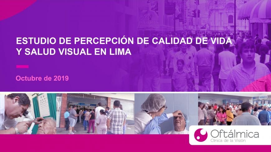 Estudio de percepción de calidad de vida y salud visual en Lima